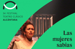 Festival de Alcántara. LAS MUJERES SABIAS