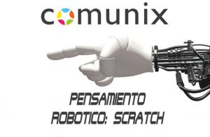 Curso en Pensamiento Robótico: Scratch