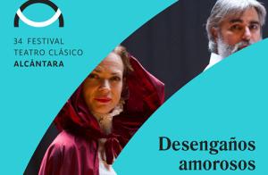Festival de Alcántara. DESENGAÑOS AMOROSOS