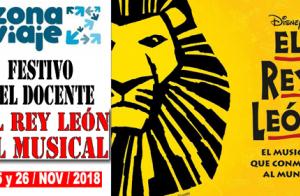 EL REY LEÓN, el Musical (Madrid). 25 Y 26 de noviembre